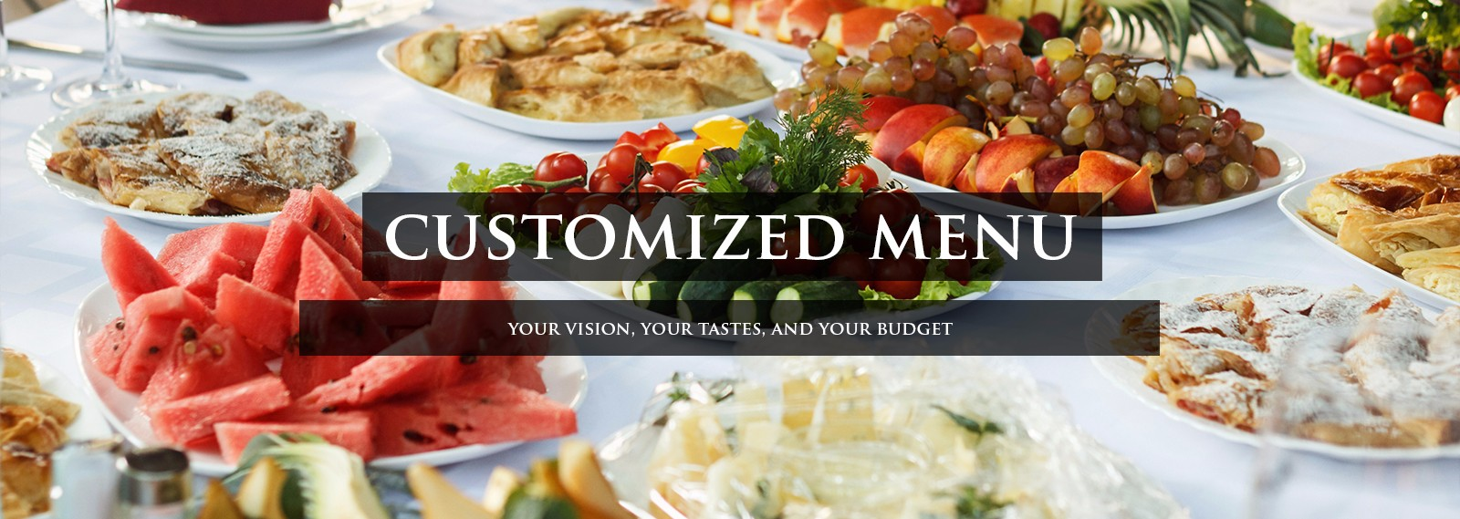 customized menu within your budget